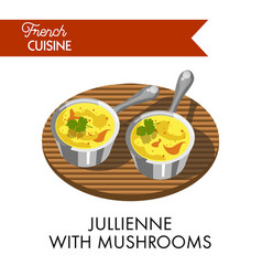 Jullienne with mushrooms meal from delicate french vector