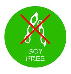 soya free label food intolerance symbols vector image vector image