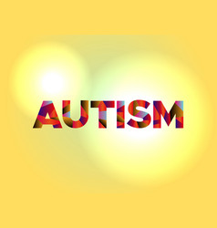 Autism concept colorful word art vector
