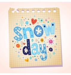 Snow day notepad paper cartoon vector