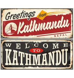 welcome to kathmandu retro tin signs set vector image