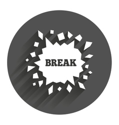Break it cracked hole icon smashed wall vector