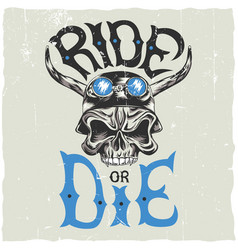 ride or die label poster vector image