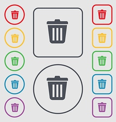 Bin icon sign symbol on the round and square vector