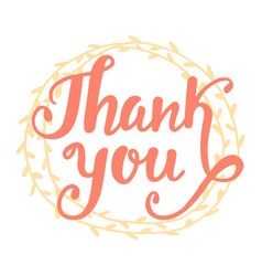 thank you handwritten lettering in wreath vector image vector image