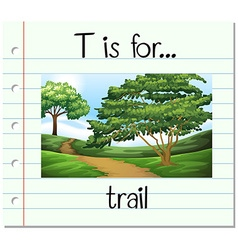 Flashcard letter t is for trail vector