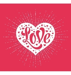 Hand lettering love in white heart on a red vector