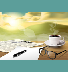 Coffee cup-sheet-pen-news paper-glass on wooden vector