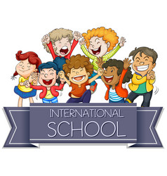 International school sign with happy children vector