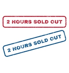 2 hours sold out rubber stamps vector
