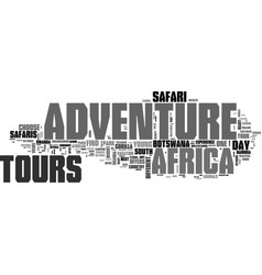 Africa adventure tours text word cloud concept vector