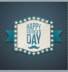 happy fathers day realistic banner with bulbs vector image vector image