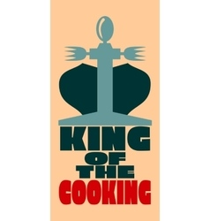 King of the cooking vector
