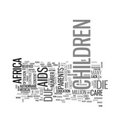 africa aids orphans text word cloud concept vector image