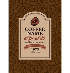 design label for coffee beans in retro style vector image