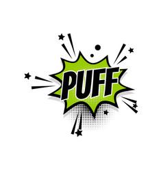 Comic text puff speech bubble pop art vector