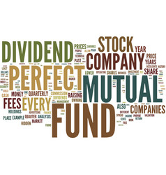 The perfect mutual fund text background word vector