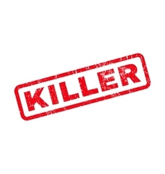 Killer Rubber Stamp vector image