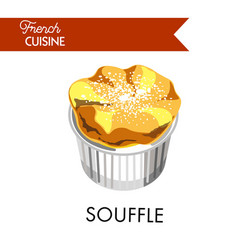 Tender souffle from french cuisine sprinkled with vector