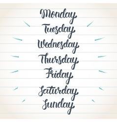 Hand lettering days of the week calligraphic set vector