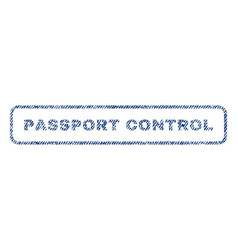 Passport control textile stamp vector
