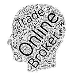 Should You Choose An Online Broker Or An Offline vector image vector image