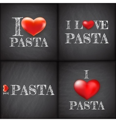 I love pasta set handwritten eps 10 vector