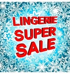 Big winter sale poster with lingerie super sale vector