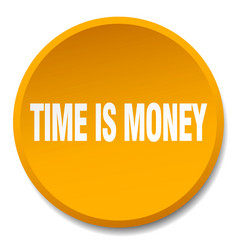 time is money orange round flat isolated push vector image vector image