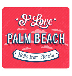 Vintage greeting card from palm beach vector