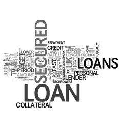 What is secured loans uk text word cloud concept vector