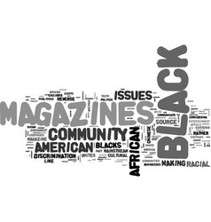 African american magazines text word cloud concept vector