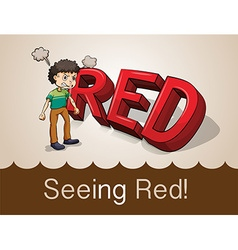 Seeing red idiom concept vector image