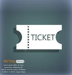 Ticket icon sign on the blue-green abstract vector