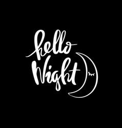 Hello night calligraphy vector