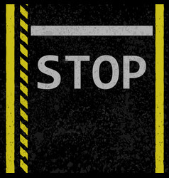 Asphalt stop road sign vector