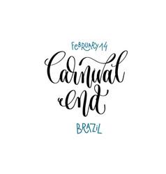 february 14 - carnival end - brazil hand vector image