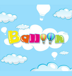 Background design with balloon in blue sky vector