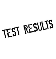 Test results rubber stamp vector