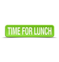 Time for lunch green 3d realistic square isolated vector
