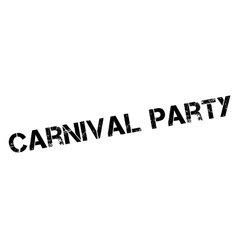 Carnival party rubber stamp vector