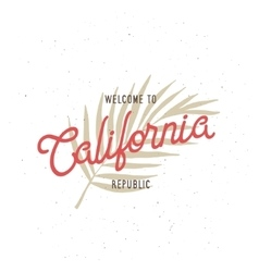 Welcome to California republic t-shirt vector image vector image