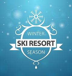 Winter ski resort season on blue background vector image vector image