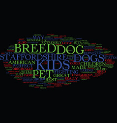 The perfect pet dog for kids text background word vector