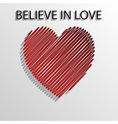 Believe in love vector