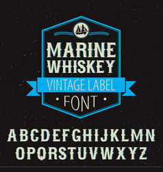 marine whiskey label font poster vector image