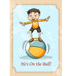 Boy standing on the ball vector