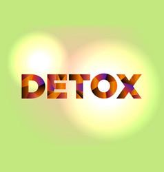 Detox concept colorful word art vector