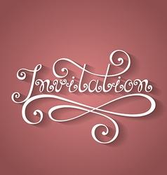 Invitation inscription holiday invitation wedding vector