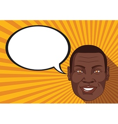 African with smiley face says comic bubble vector